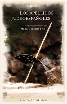 Los apellidos judeoespañoles, de Malka González Bayo