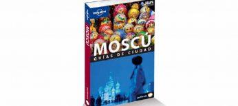 La guía Lonely Planet de Moscú ya está lista