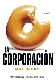 La Corporación, de Max Barry