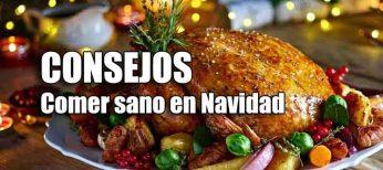 Consejos para comer sano en Navidad