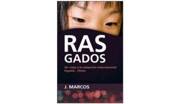 'Rasgados' aborda desde diversos puntos de vista la adopción España-China
