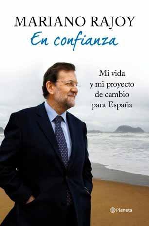Portada del libro de Mariano Rajoy 'En confianza'.