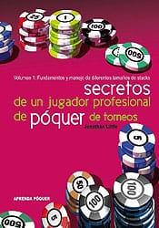 Portada del libro 'Secretos de un jugador profesional de póquer de torneos'.
