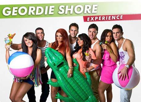 Geordie Shore Experience.