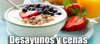 Qué comer en desayunos y cenas para tener una dieta equilibrada
