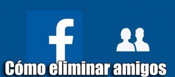 Cómo eliminar amigos de Facebook
