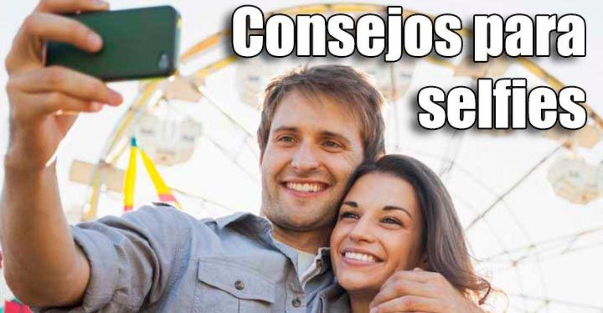 Cómo hacerse un buen selfie con estos 14 consejos