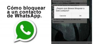 Truco para bloquear contacto WhatsApp.