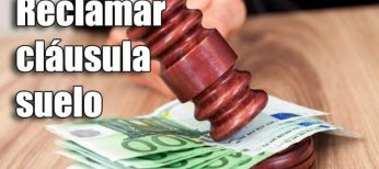 Cómo reclamar la cláusula suelo con abogados expertos