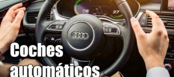 Todo el mundo puede conducir con los coches automáticos