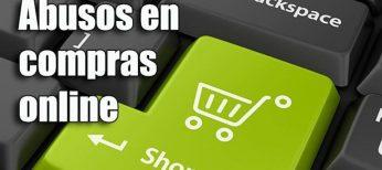 Cómo reclamar abusos en compras por Internet