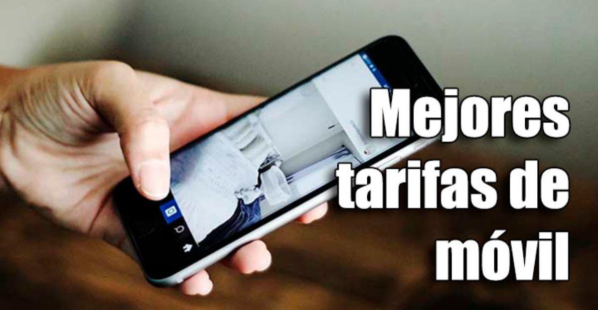 Cómo saber cuáles son las mejores tarifas de móvil