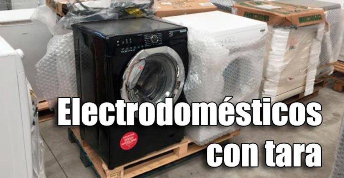 Cómo comprar electrodomésticos baratos con tara