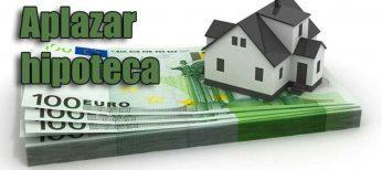 ¿Es posible aplazar el pago de la hipoteca?