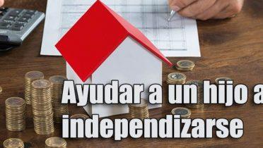 Cómo ayudar a un hijo a independizarse y comprarse una casa