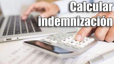 Cómo calcular la indemnización al ser despedido