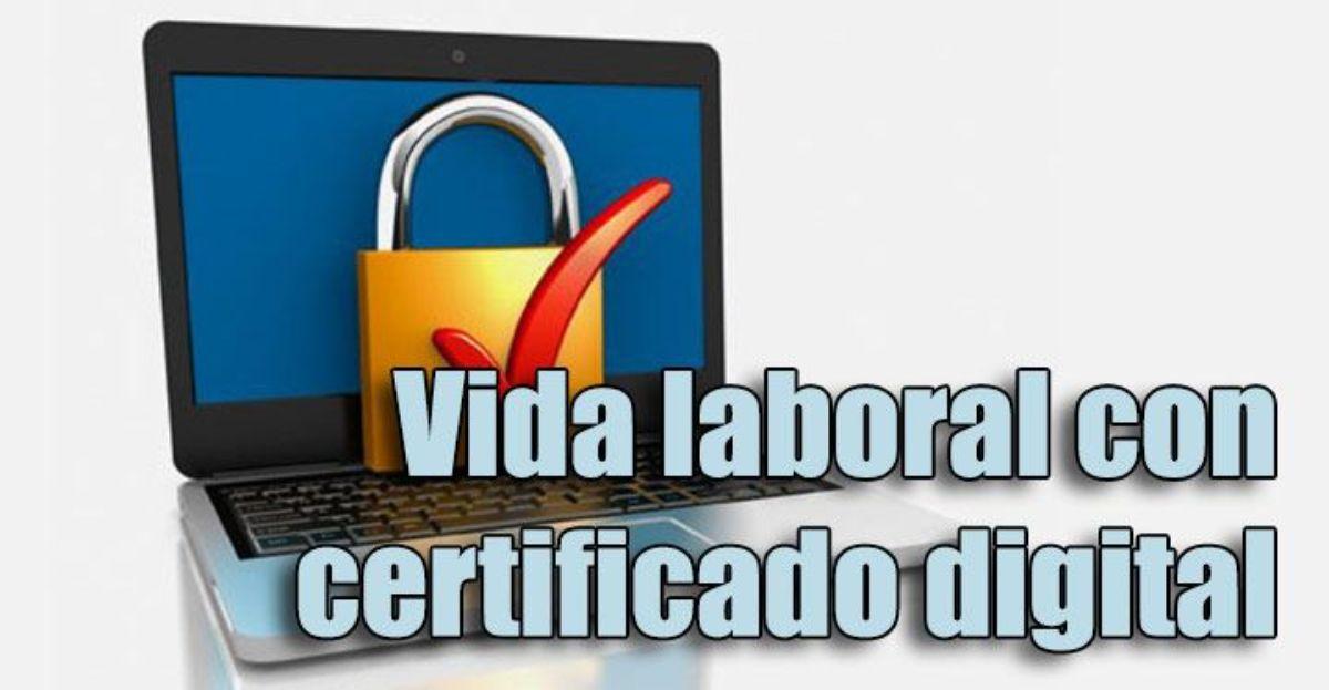Cómo pedir la vida laboral con certificado digital