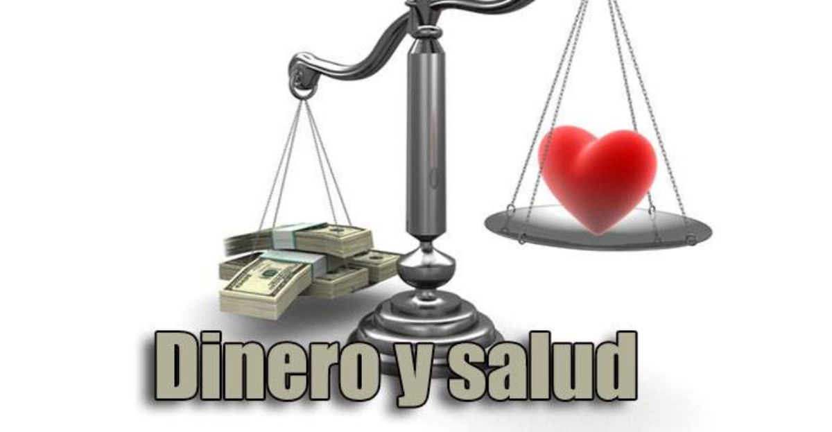 Dinero y salud, cómo afecta el uno al otro