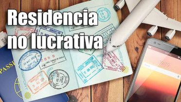 Residencia no lucrativa en España, guía completa para obtenerla y renovarla