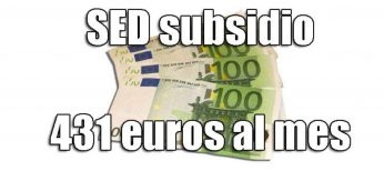 SED, el nuevo subsidio extraordinario por desempleo de 431 euros durante 6 meses