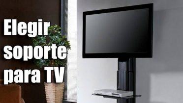 Cómo elegir soporte para TV