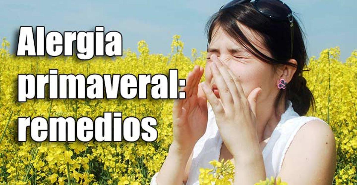 Alergia primaveral, medicamentos y remedios para aliviar los síntomas