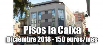 Pisos alquiler por 150 euros de la Caixa convocatoria DICIEMBRE 2018