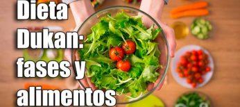 Dieta Dukan: fases y los 100 alimentos