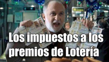 La fiscalidad de los premios de Lotería o los impuestos que pagas a Hacienda de tu premio