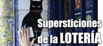 Costumbres y supersticiones de la lotería de Navidad