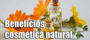 Los beneficios de la cosmética natural