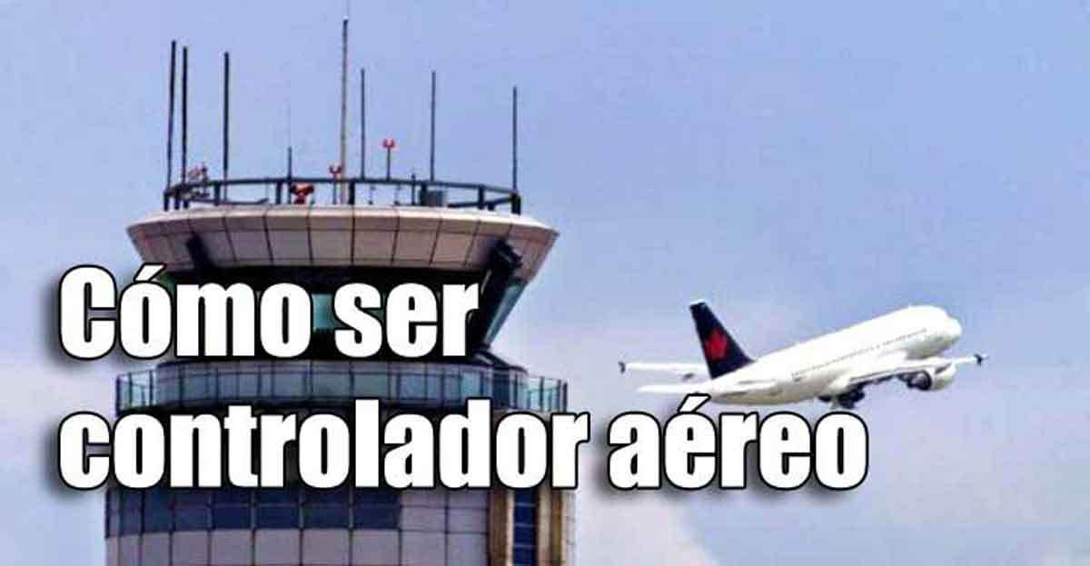 Quiero ser controlador aéreo