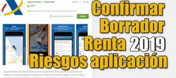 Presentar declaración Renta 2019 con la aplicación, conoce los riesgos de confirmar el borrador rápido