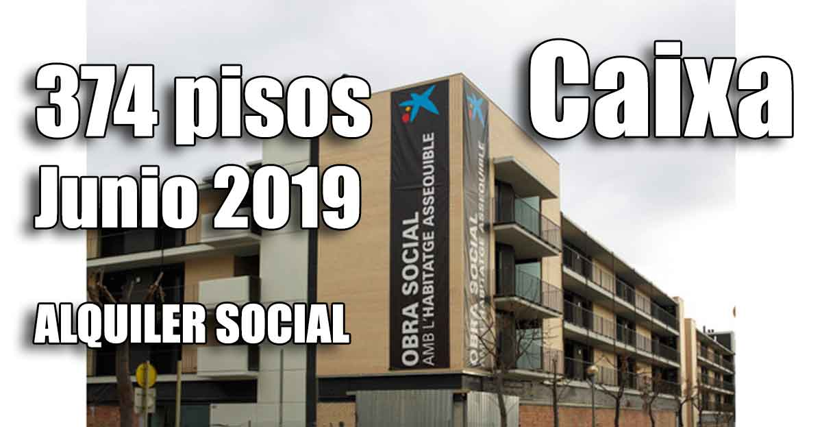 1f8f85093 Pisos alquiler por 150 euros de la Caixa convocatoria 2019