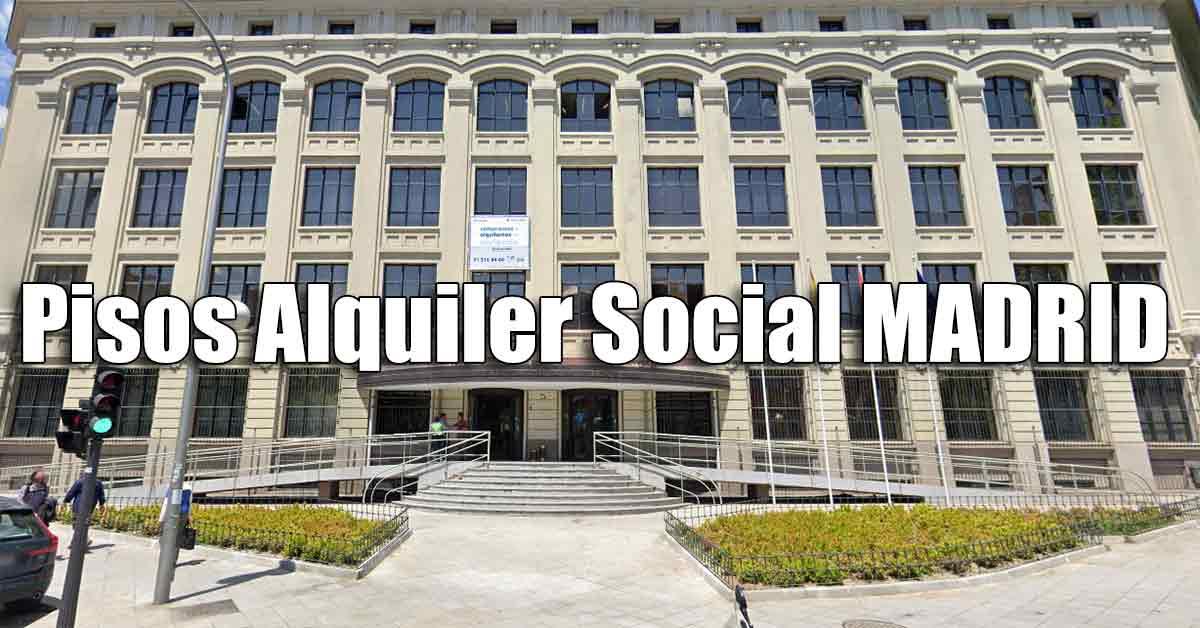 Alquiler social en Madrid: Solicitud y lista pisos