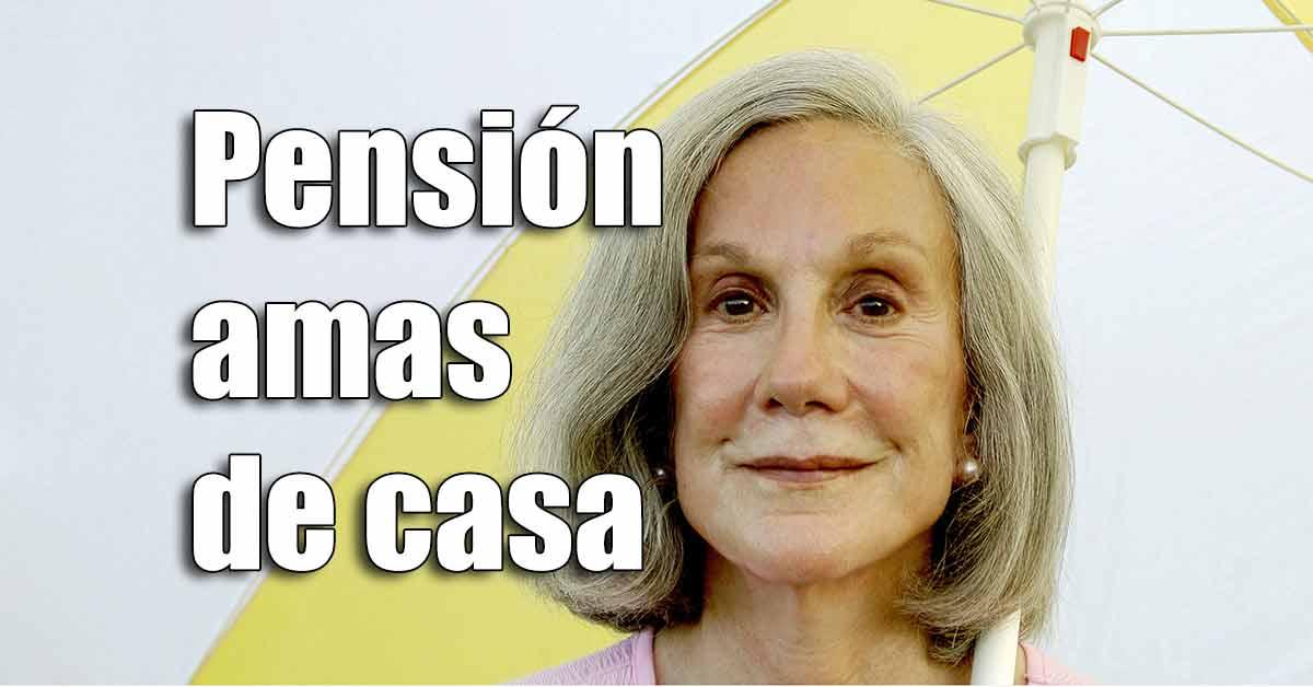 Las amas de casa tienen derecho a pensión no contributiva
