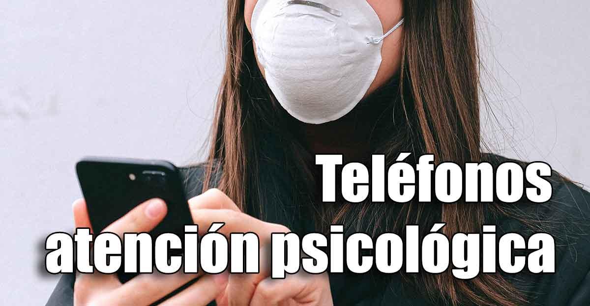 Teléfonos de atención psicológica para afectados por COVID-19