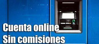 Las mejores cuentas online sin comisión