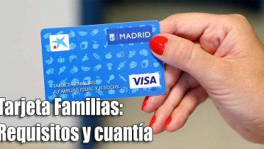 Tarjeta familias de Madrid
