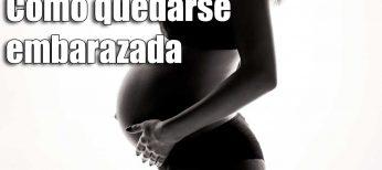 Cómo quedarse embarazada de forma natural