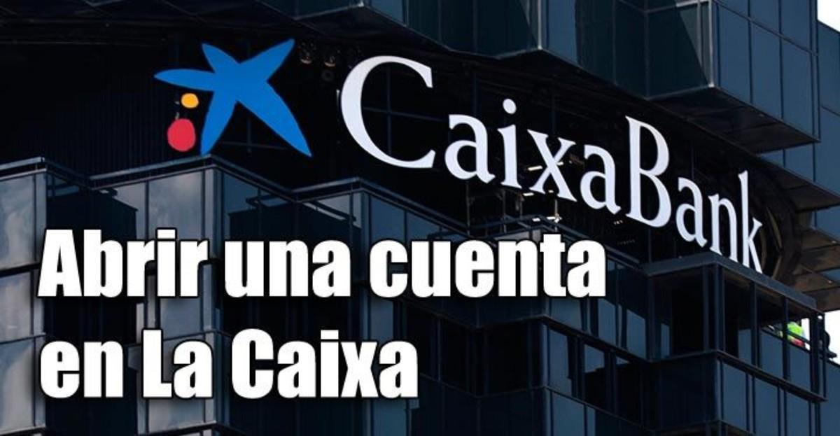 Abrir una cuenta bancaria en La Caixa