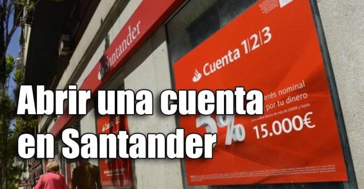 Abrir una cuenta corriente en el Banco Santander