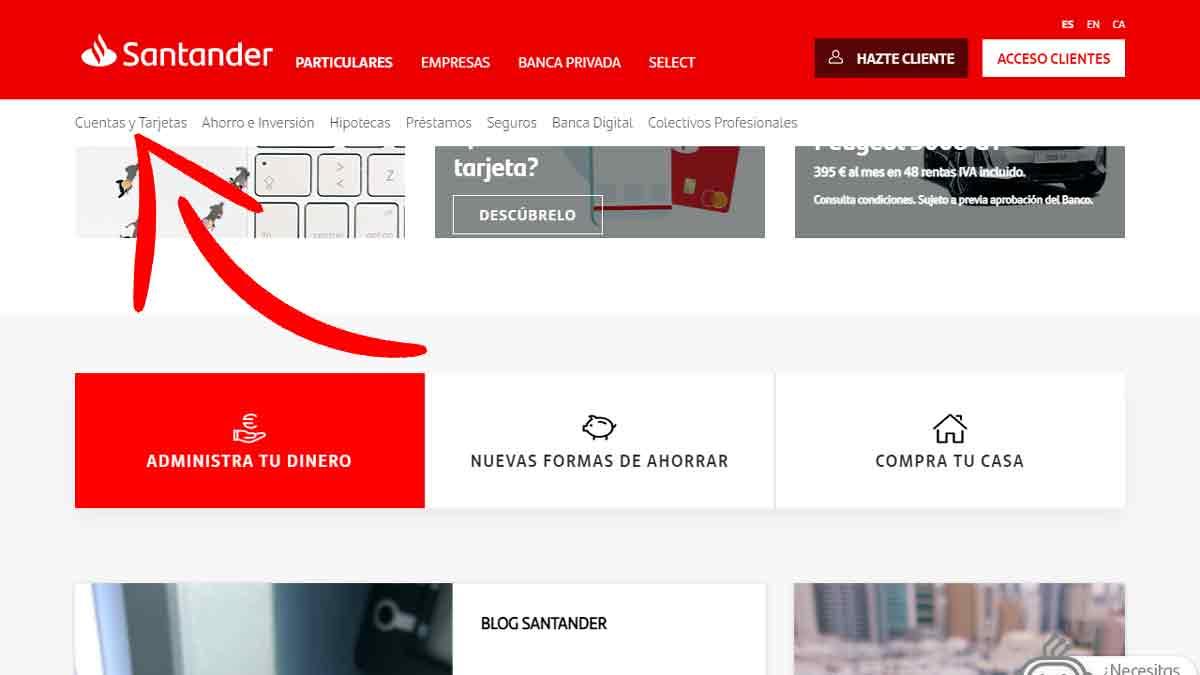 Acceder a la sección cuentas y tarjetas del Banco Santander