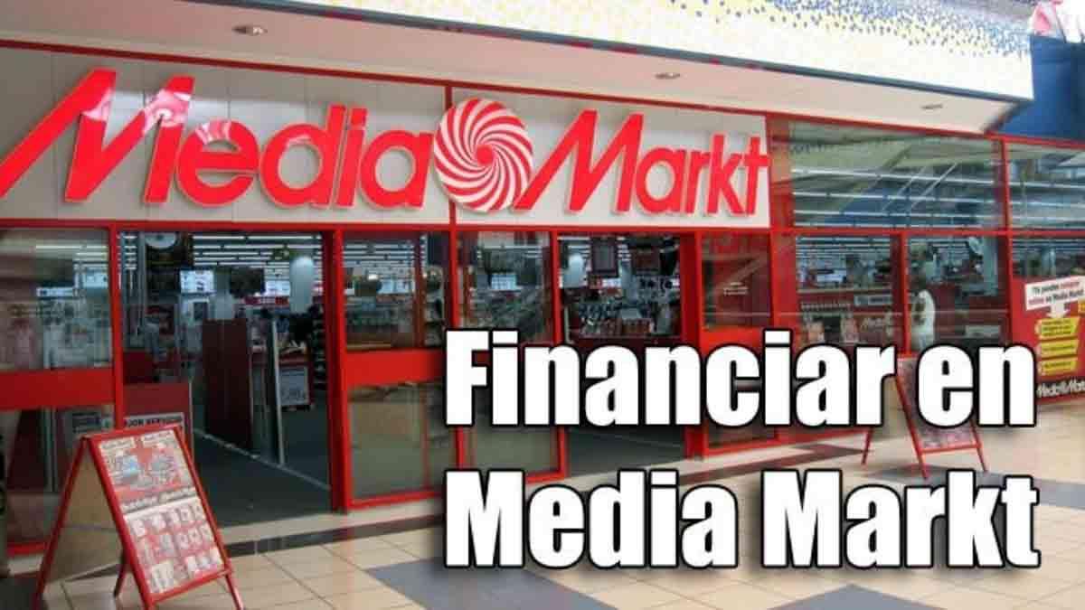 Qué necesito para financiar en Media Markt