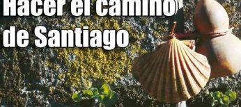 Mejores rutas para hacer el Camino de Santiago