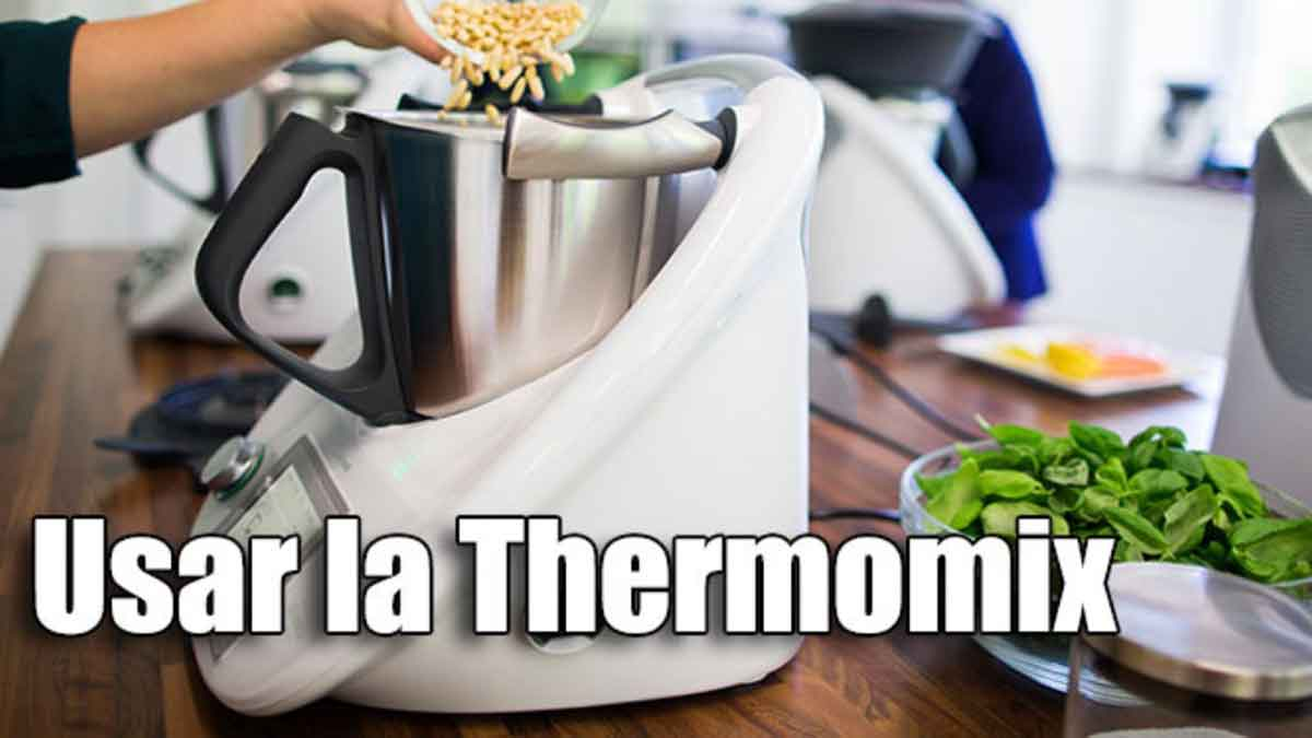 Qué necesito para usar la Thermomix